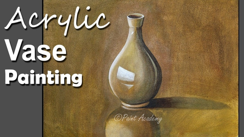 Still Life in Acrylic How to Paint A Vase