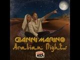 Gianni Marino - Arabian Nights (Original Mix)