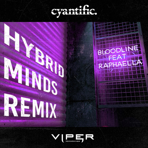 Cyantific альбом Bloodline (Hybrid Minds Remix) [feat. Raphaella] [Club Master]
