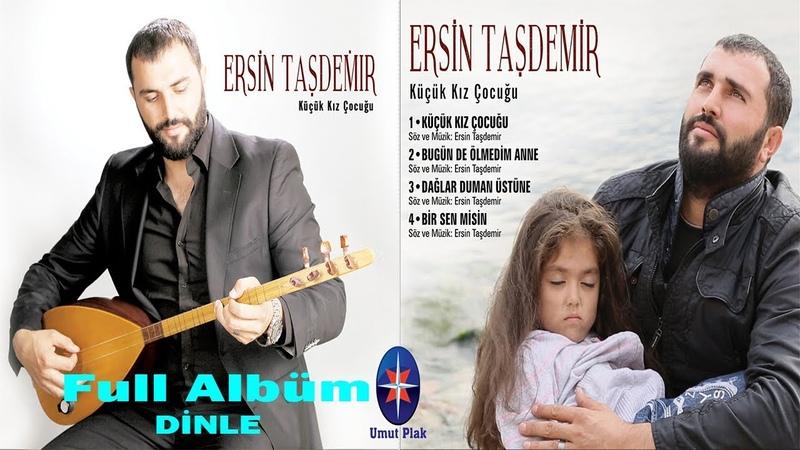 Ersin Taşdemir - Karışık Seçme Özgün Müzik Türküler 2019 Duygusal Ağlatan Türküler Yeni