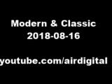 Airdigital - Modern &amp Classic 2018-08-16