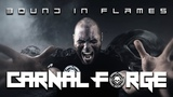 Carnal Forge - Bound in flames (Official Video) Melodic Death, Thrash Metal