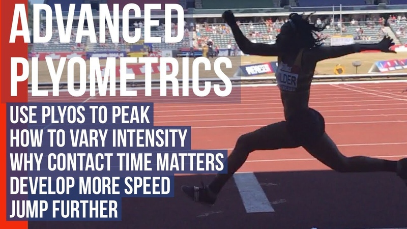 Advanced Plyometrics - How to use different plyos to jump further and run faster