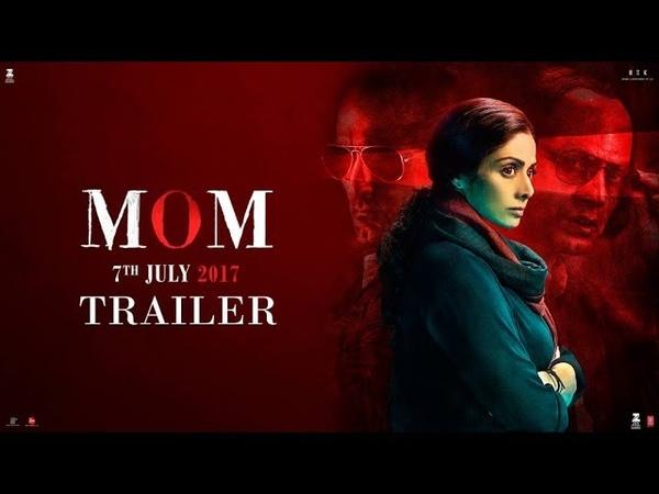 MOM - Official Trailer | Sridevi | Nawazuddin Siddiqui | Akshaye Khanna | Hindi Thriller Movie