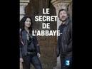 Тайна Аббатства детектив 2017 Франция
