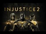 Injustice 2 - трейлер Легендарного издания
