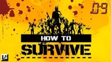 How to Survive - #09 Пилот для самолета
