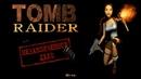 Tomb Raider: Unfinished Business Незаконченное дело 1 часть (Прохождение)