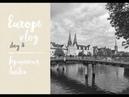 Europe vlog: день 8, Германия, Любек