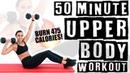 50 Minute Upper Body Workout 🔥Burn 475 Calories! 🔥
