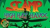Scamp High Hat Havoc - домовёнок Кузя, ты ли это