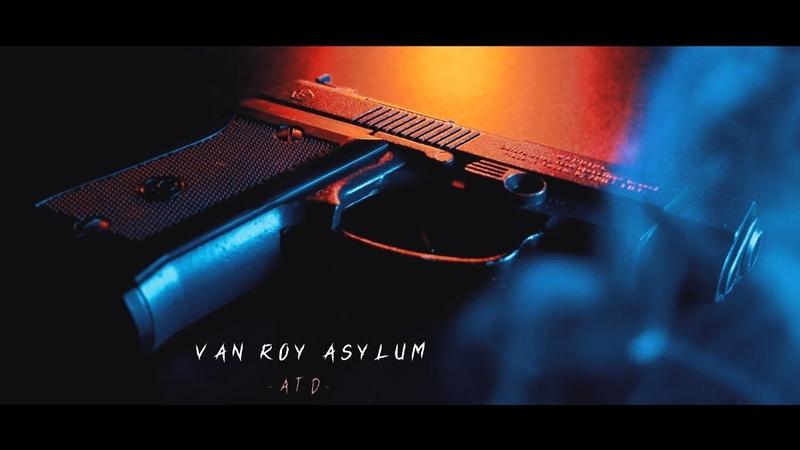 Van Roy Asylum - ATD (Teaser)