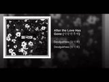 After the Love Has Gone (