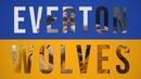 Everton 1-3 Wolves | Alternative Highlights