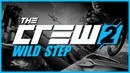 The Crew 2 Soundtrack Wild Step Radio