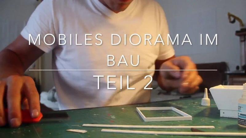 Mobiles Diorama im Bau Teil2 Siku Control (Full HD)