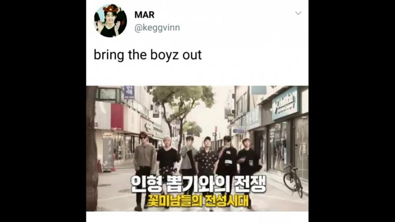 *the boyz* bring the boy(z) out