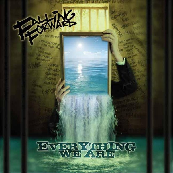 Falling Forward - Everything We Are [EP] (2012)