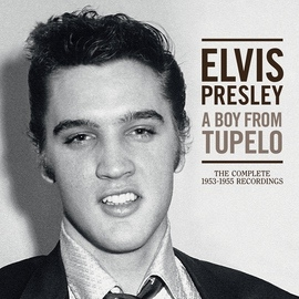 Elvis Presley альбом A Boy From Tupelo: The Complete 1953-1955 Recordings