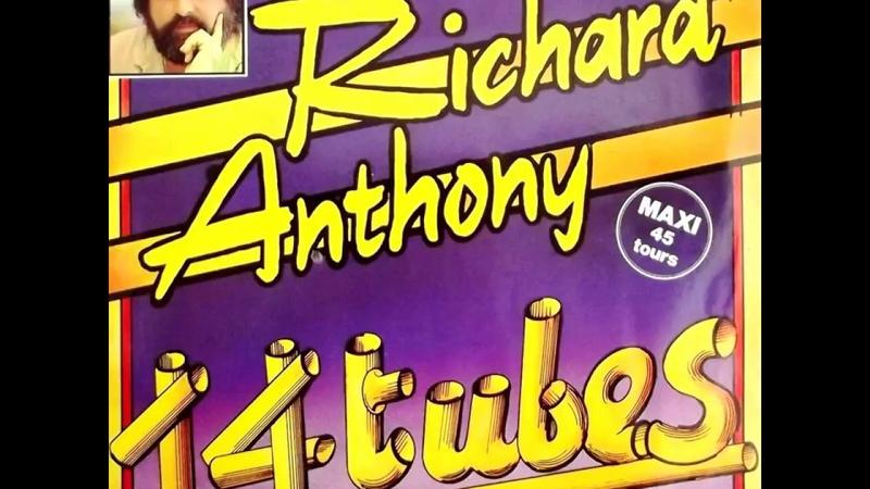 RICHARD ANTHONY medley 12 tubes 1982