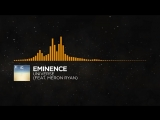 [Progressive House] - Eminence - Universe (feat. Meron Ryan)