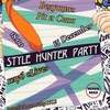 Style Hunter Party