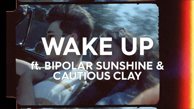 Petit Biscuit - Wake Up Ft. Bipolar Sunshine Cautious Clay (Official Music Video)