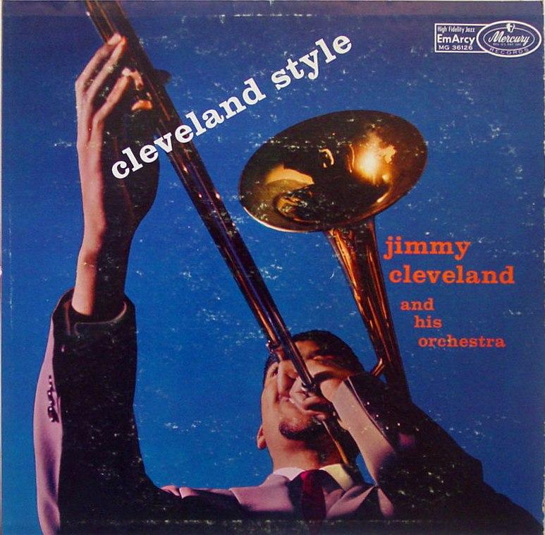 jimmy cleveland - cleveland style