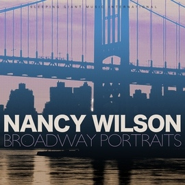 Nancy Wilson альбом Broadway Portraits