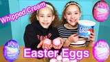 DIY Coloring Easter Eggs With Whipped Cream!!!