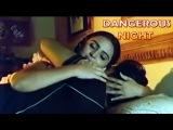 Dangerous Night - Super Hit Romantic Adult Hindi Movie
