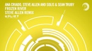Ana Criado Steve Allen and Solis Sean Truby Frozen River Steve Allen Extended Mix Uplift