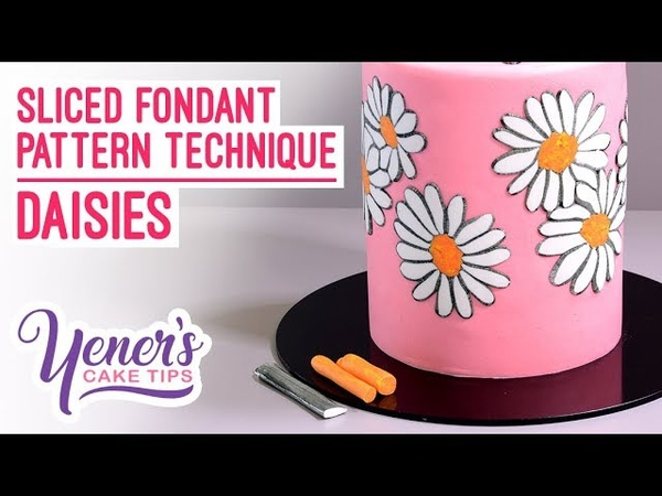 (vk.com/lakomkavk) Yeners Sliced Fondant Pattern Technique - DAISIES | Yeners Cake Tips with Serdar Yener