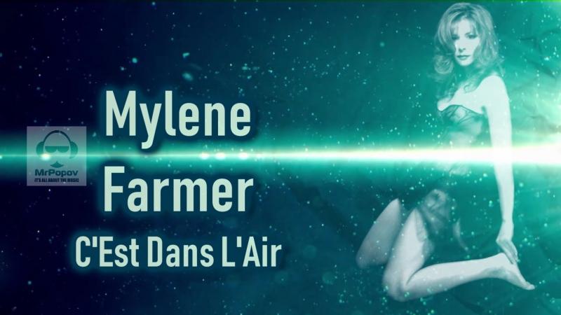 Mylene Farmer - C'Est Dans L'Air (MrPopov Loudness Overlord edit)