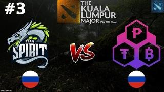 Spirit vs TPB #3 (BO3) | The Kuala Lumpur Major | Open Qualifications
