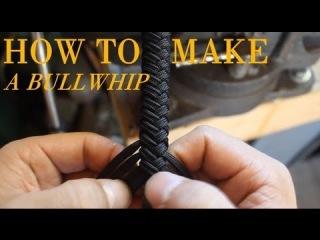 Как сделать кнут из паракорда. Видео руководство.  How to Make a Paracord Bullwhip - a full length tutorial by Nick Schrader