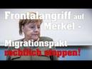 Tim K FRONTALANGRIFF AUF MERKEL Migrationspakt rechtlich stoppen