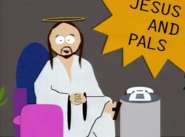 Саус парк (South park) Иисус. Я предпочел бы не касаться этого даже восемнадцатиметровой палкой