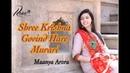 Shree Krishna Govind Hare Murari - KRISHNA BHAJAN -Maanya Arora - DIVINE CHANTS