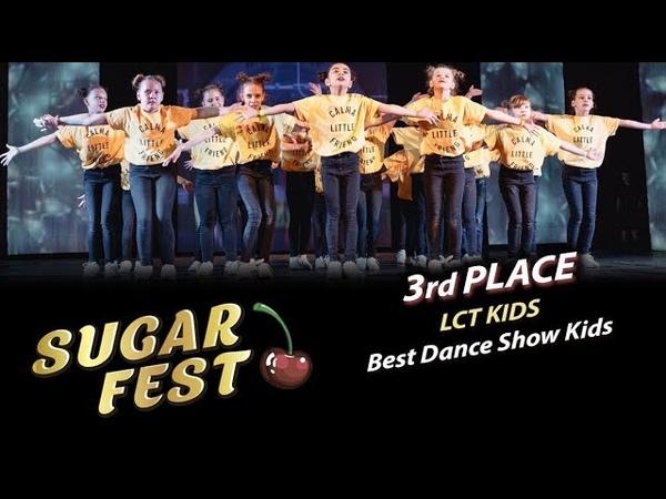 LCT Kids 🍒 3rd PLACE - Best Dance Show Kids 🍒 SUGAR FEST Dance Championship
