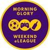 Morning Glory Weekend eLeague
