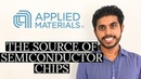 Analysis of Applied Materials AMAT Supplier to Semiconductor Suppliers