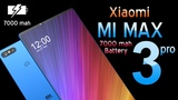 Xiaomi Mi MAX 3 Pro Introduction 7000 MAH Battery in a slim body your dream smartphone is here.