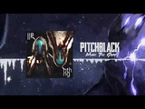 PITCHBLACK - Inhale The Gray