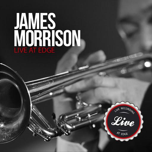 James Morrison альбом James Morrison Live at Edge