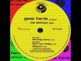 Gene Farris- Slickster