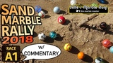 Amazing Sand Marble Rally 2018 with Commentary - Race A1