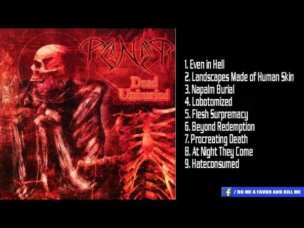 PAGANIZER - Dead Unburied [Full-length Album]