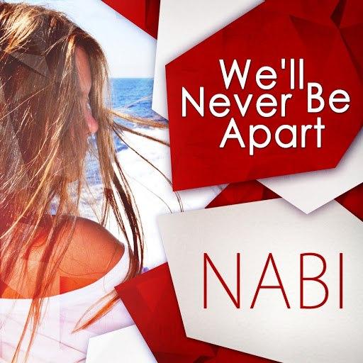 Nabi альбом We'll Never Be Apart