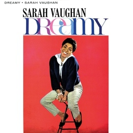 Sarah Vaughan альбом Dreamy